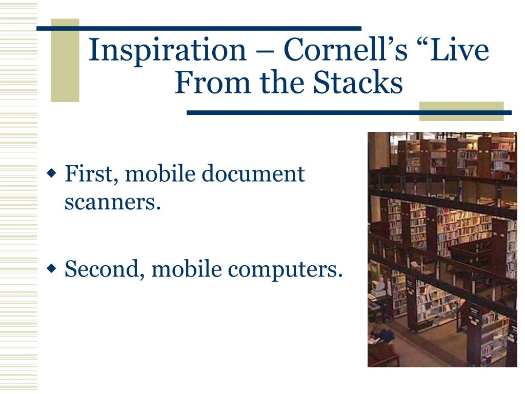 "Inspiration – Cornell's ""Live From the Stacks"