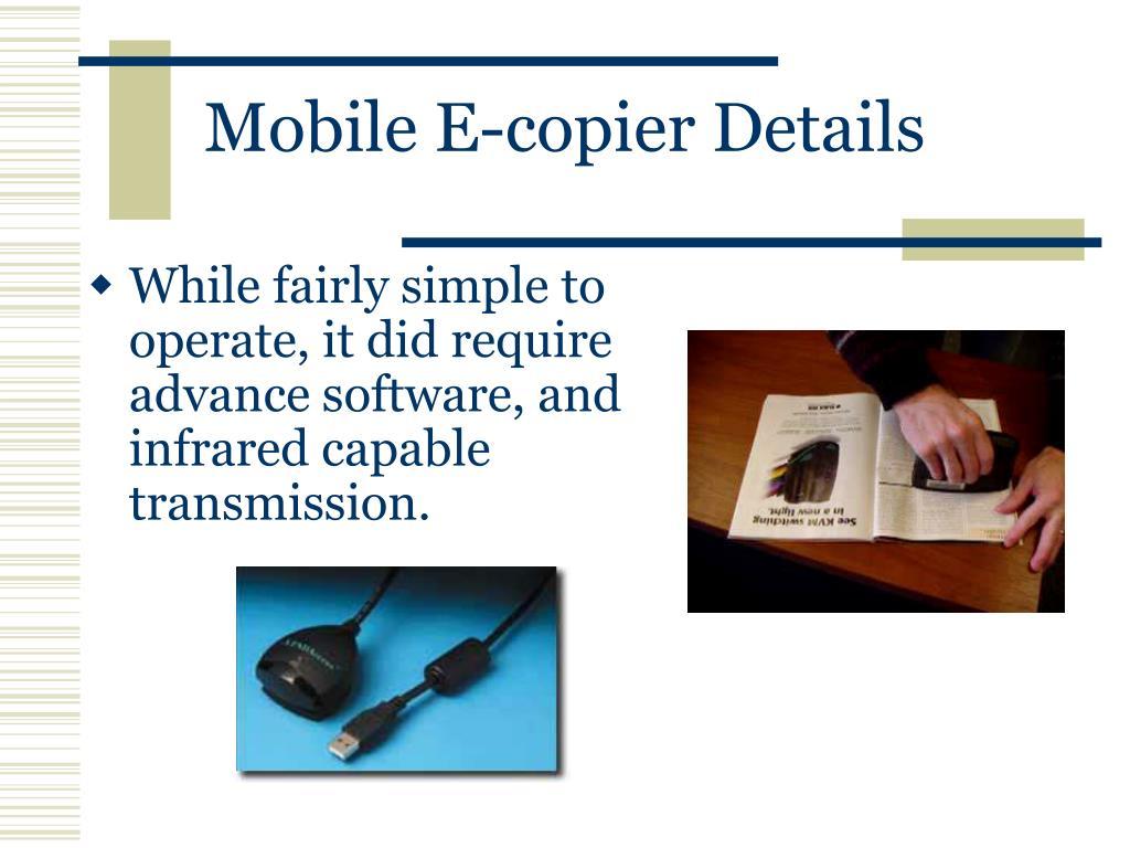 Mobile E-copier Details