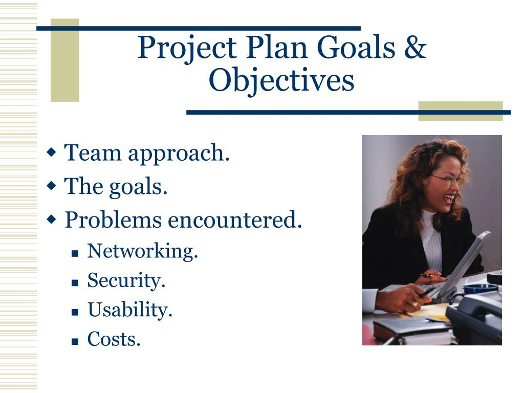 Project Plan Goals & Objectives