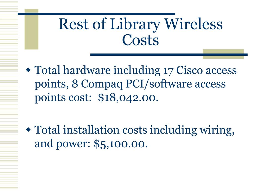 Rest of Library Wireless Costs