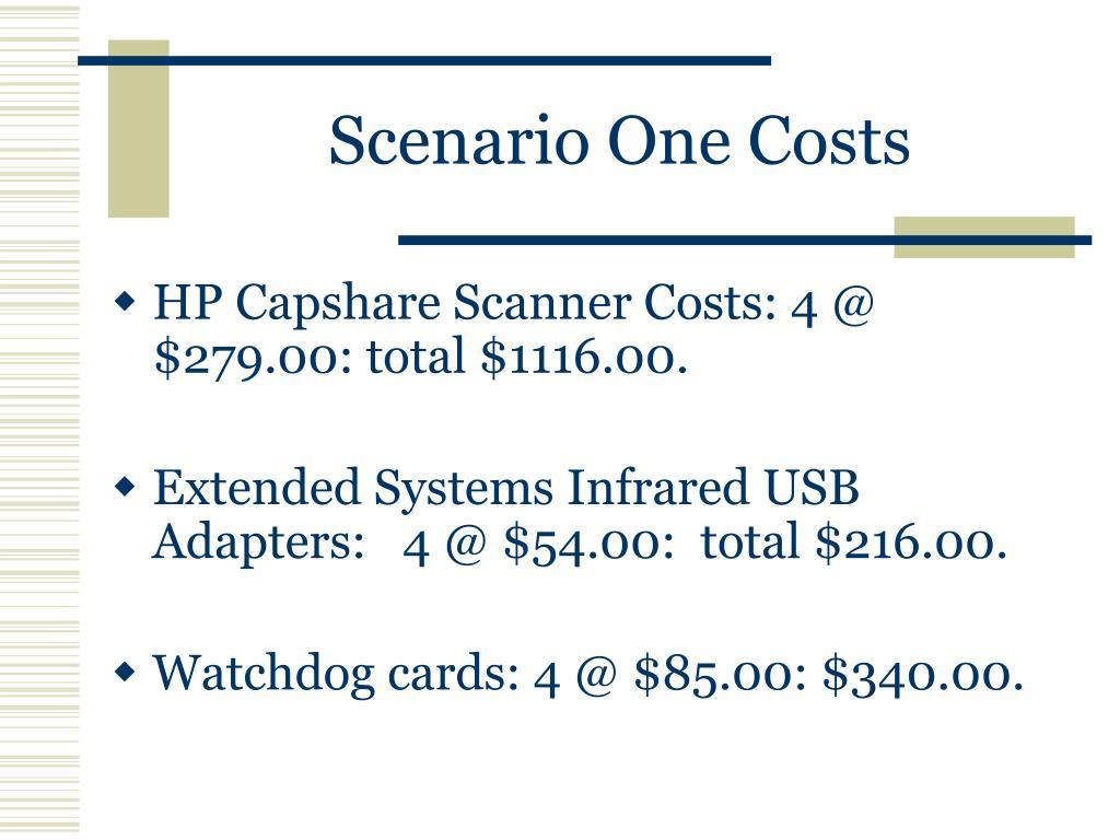 Scenario One Costs