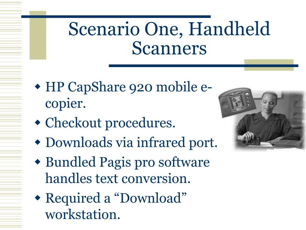 Scenario One, Handheld Scanners