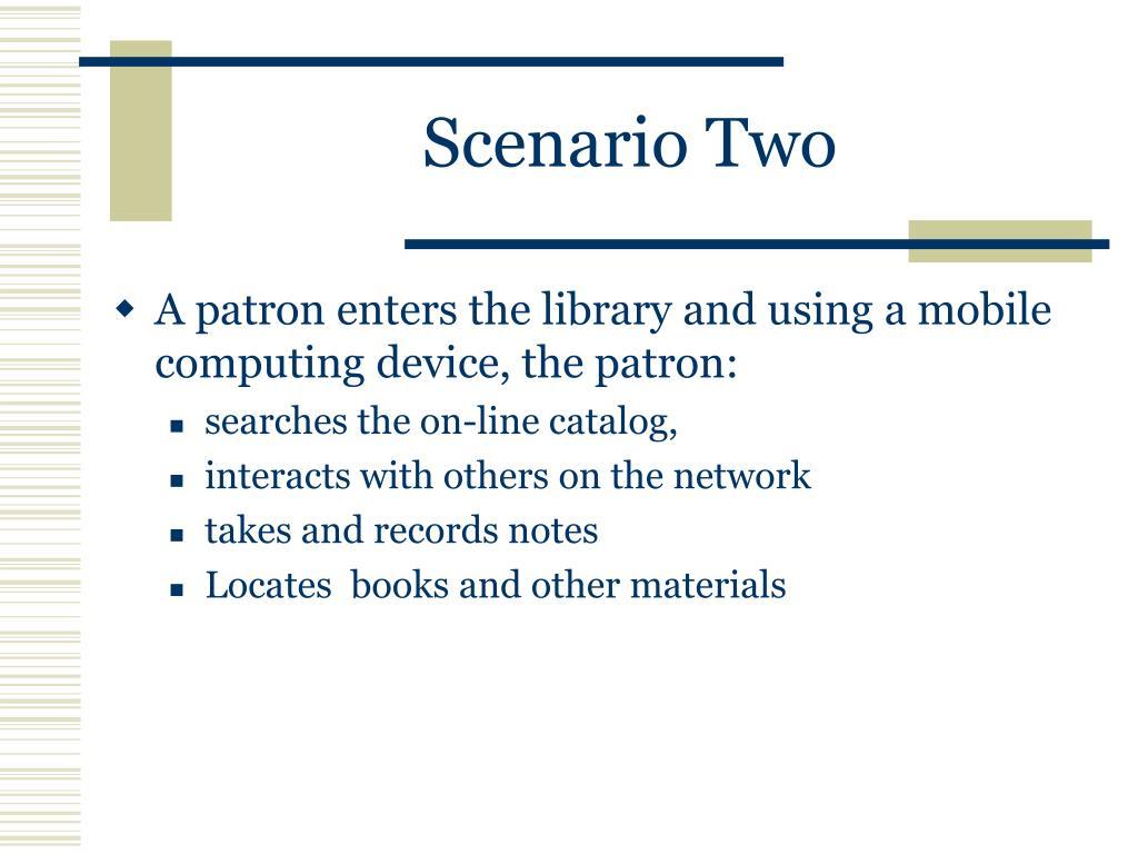 Scenario Two