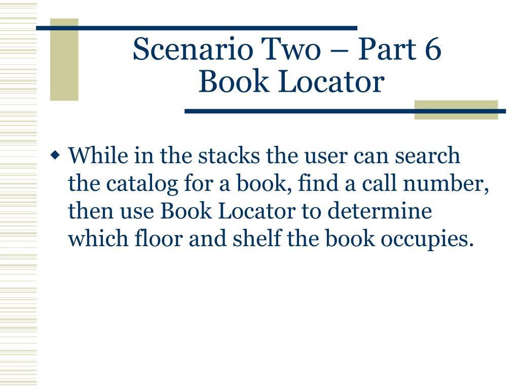 Scenario Two – Part 6