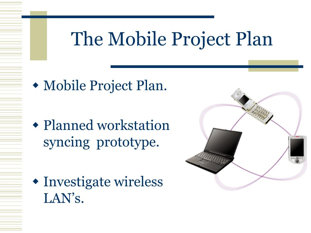 The Mobile Project Plan