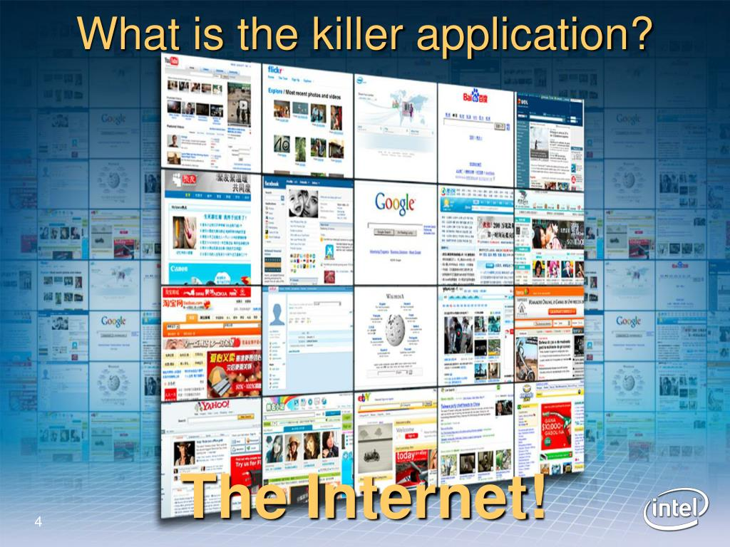 What is the killer application?