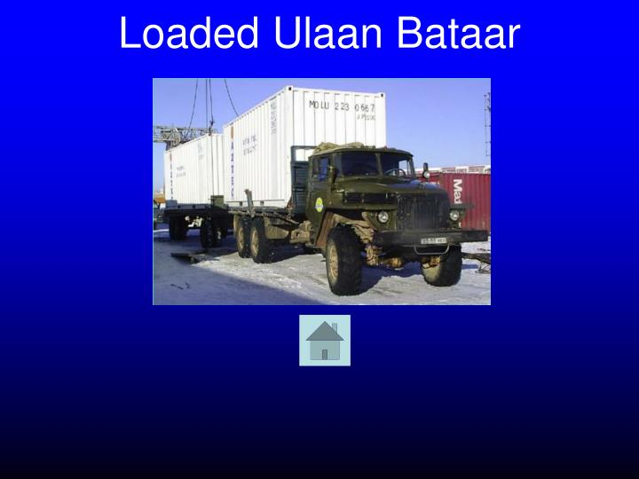 Loaded Ulaan Bataar