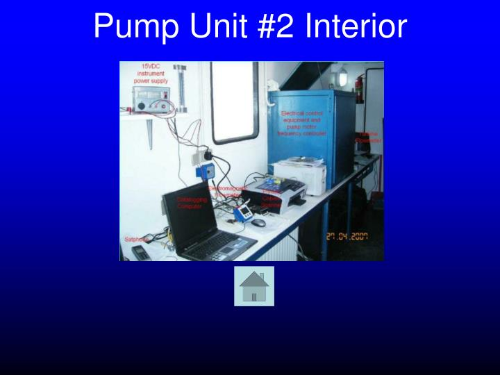 Pump Unit #2 Interior