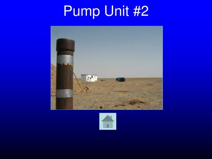Pump Unit #2