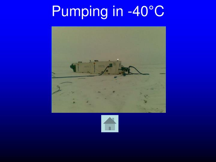 Pumping in -40°C