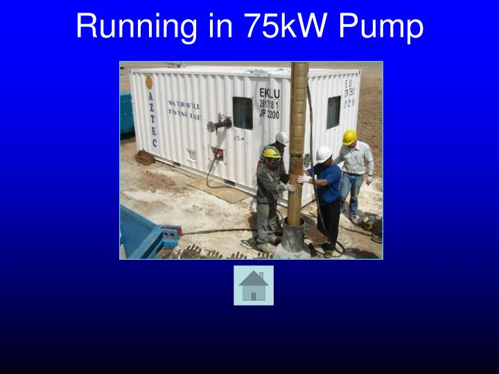 Running in 75kW Pump