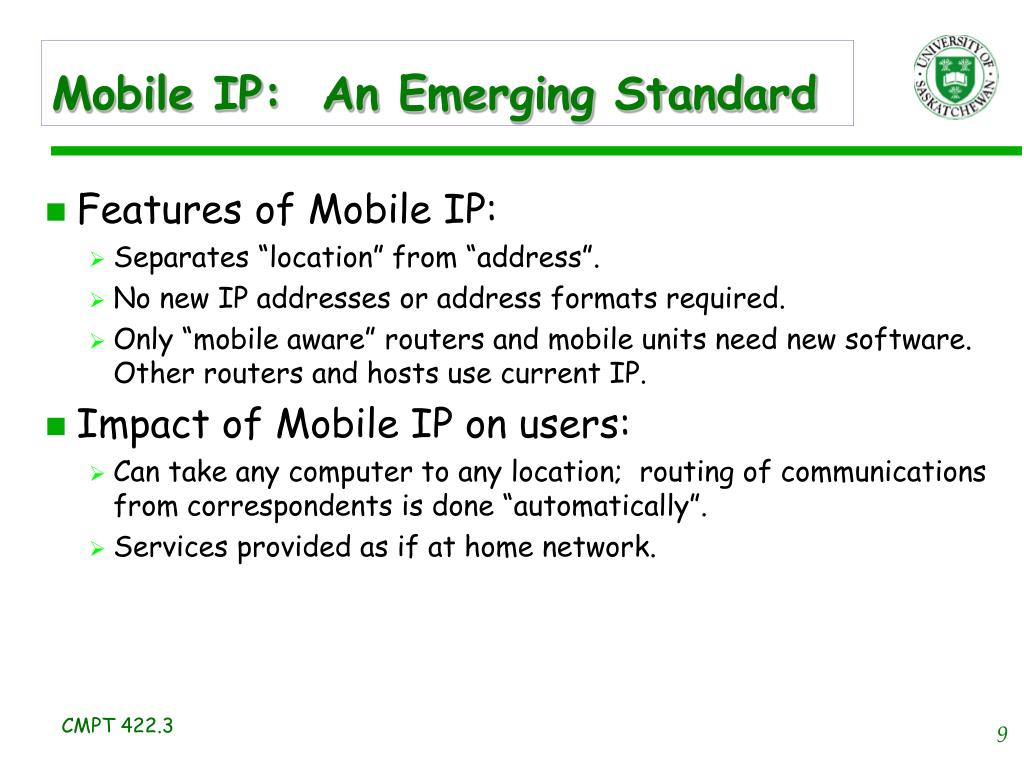Mobile IP:  An Emerging Standard