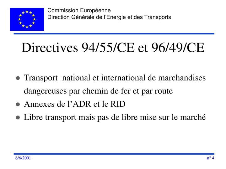 Directives 94/55/CE et 96/49/CE