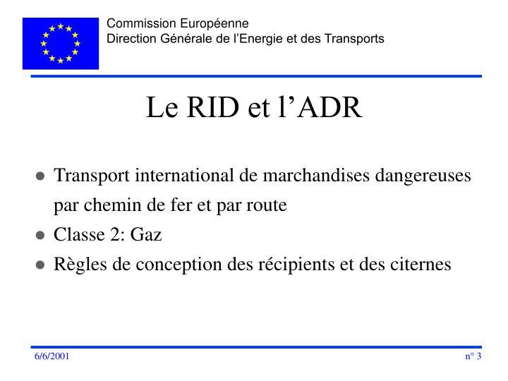 Le RID et l'ADR