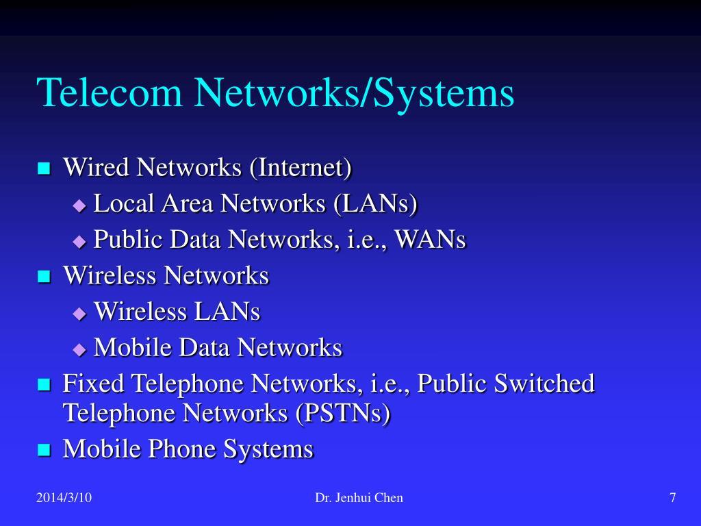 Telecom Networks/Systems
