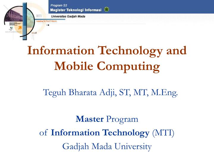 Information technology and mobile computing