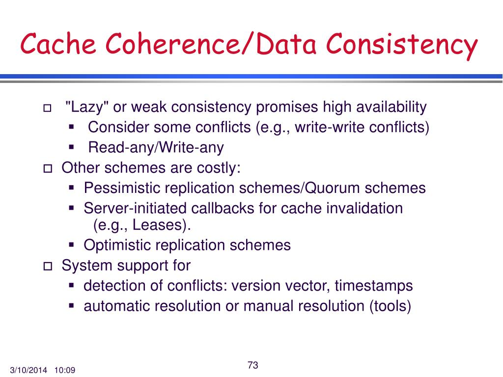 Cache Coherence/Data Consistency