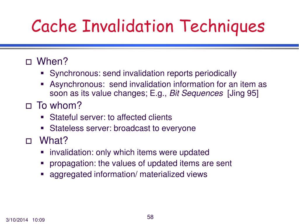 Cache Invalidation Techniques