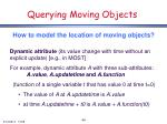 querying moving objects41