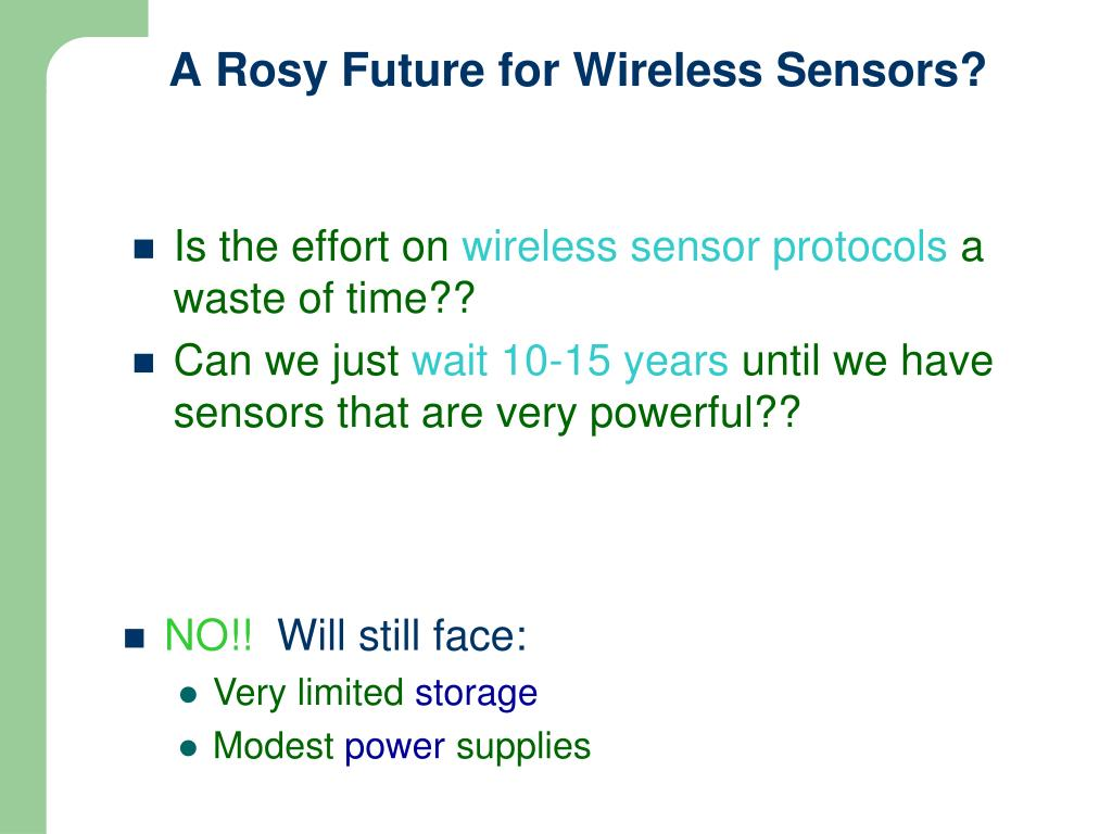 A Rosy Future for Wireless Sensors?