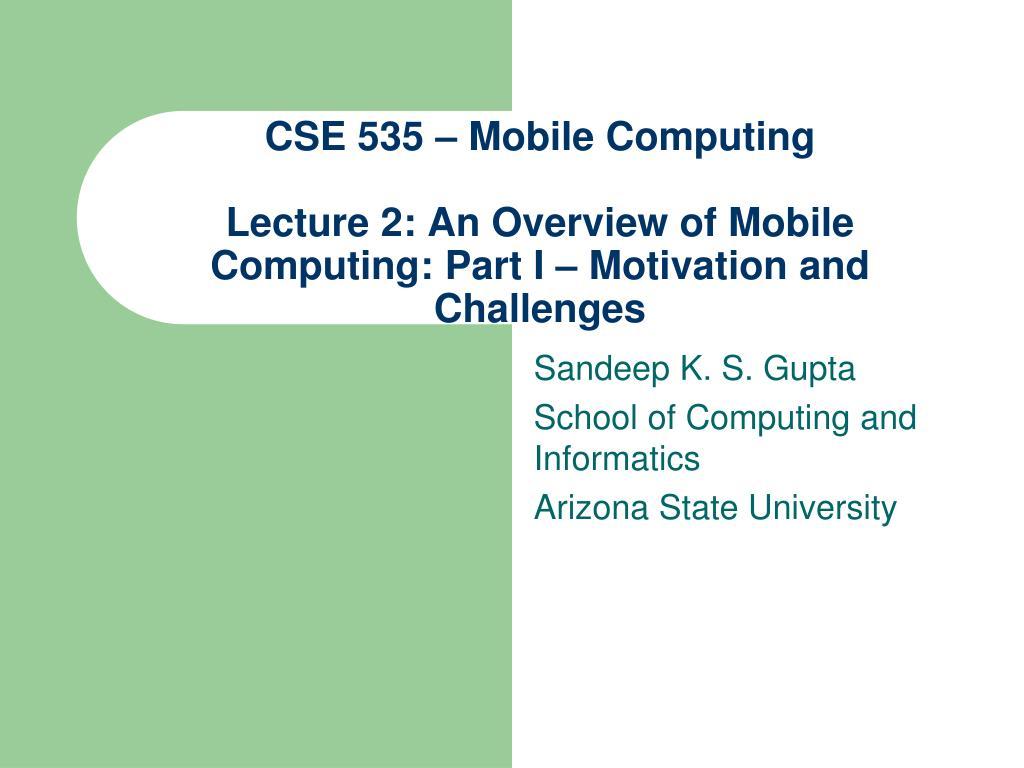 CSE 535 – Mobile Computing