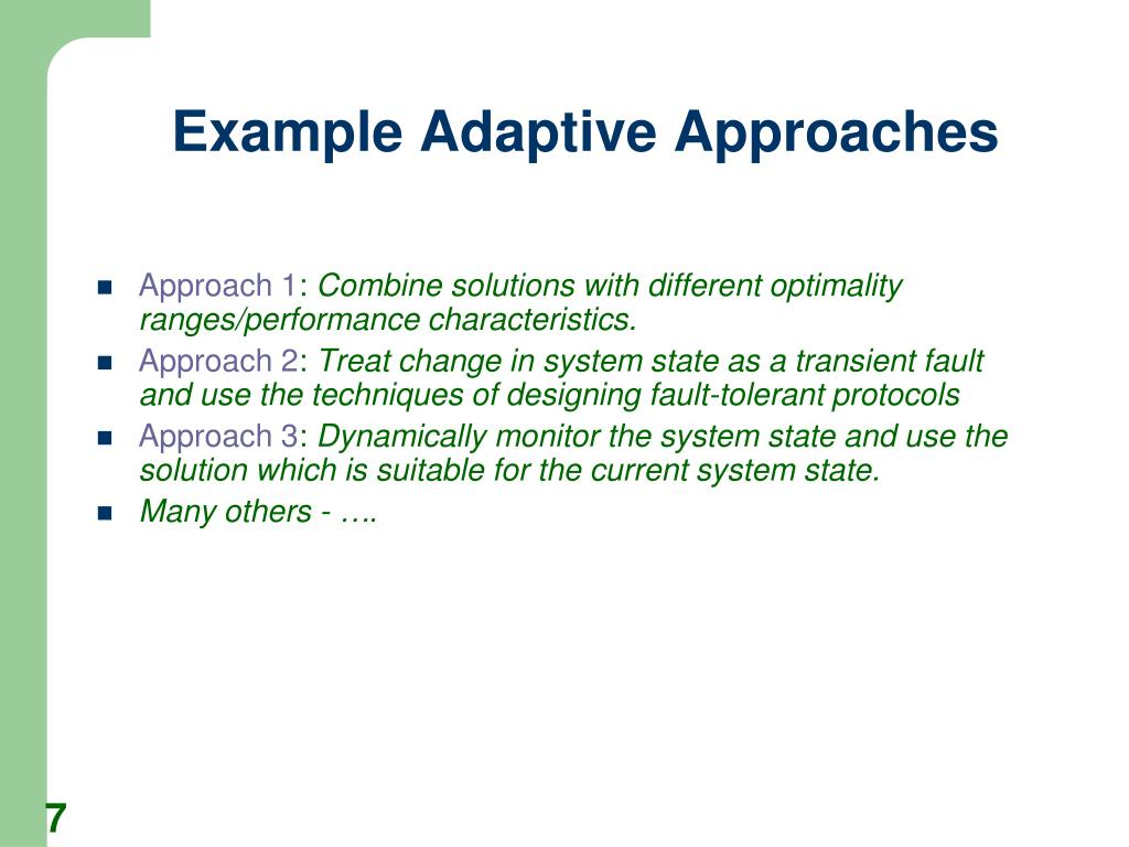 Example Adaptive Approaches