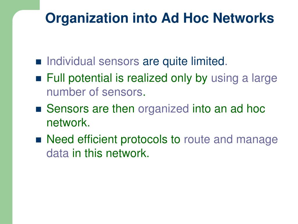 Organization into Ad Hoc Networks