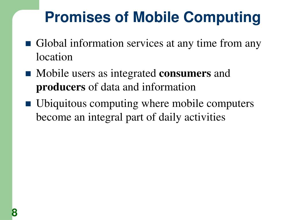 Promises of Mobile Computing