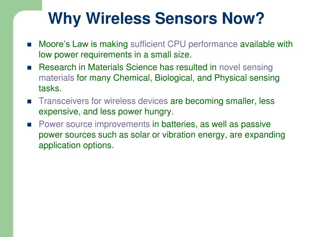 Why Wireless Sensors Now?