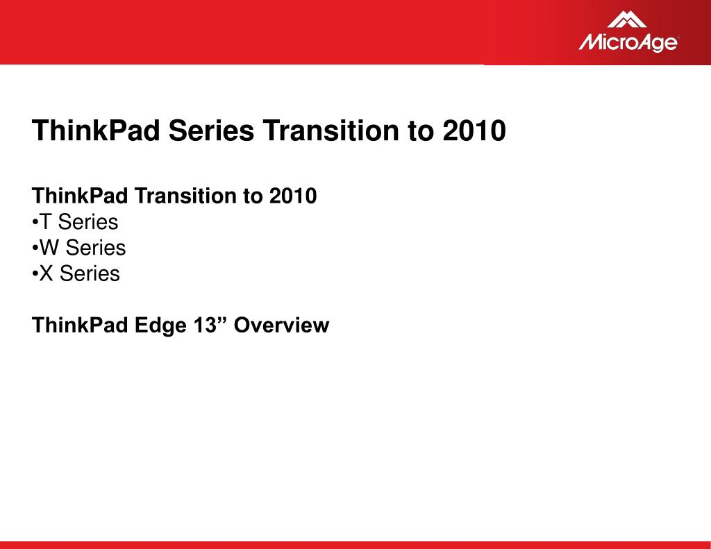 ThinkPad Series Transition to 2010