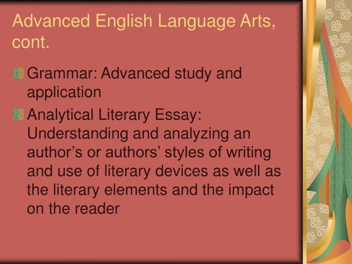 Advanced English Language Arts, cont.