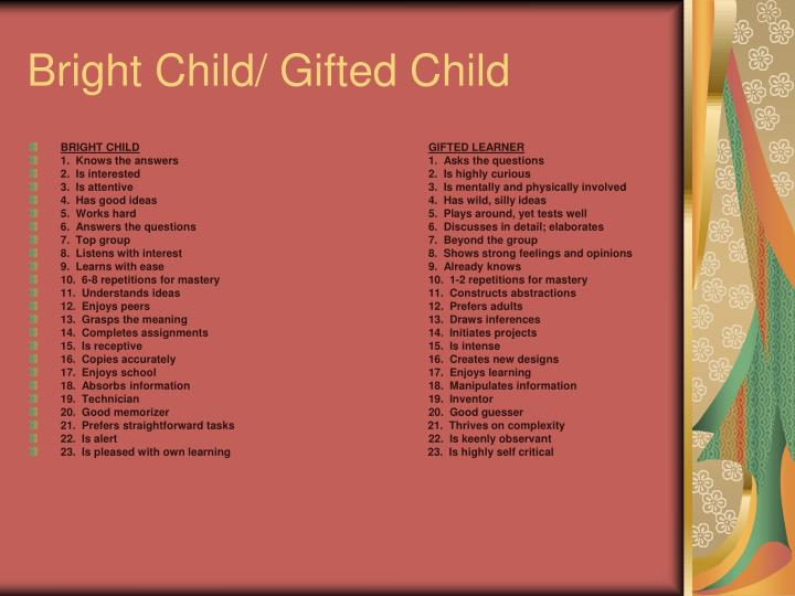 Bright Child/ Gifted Child