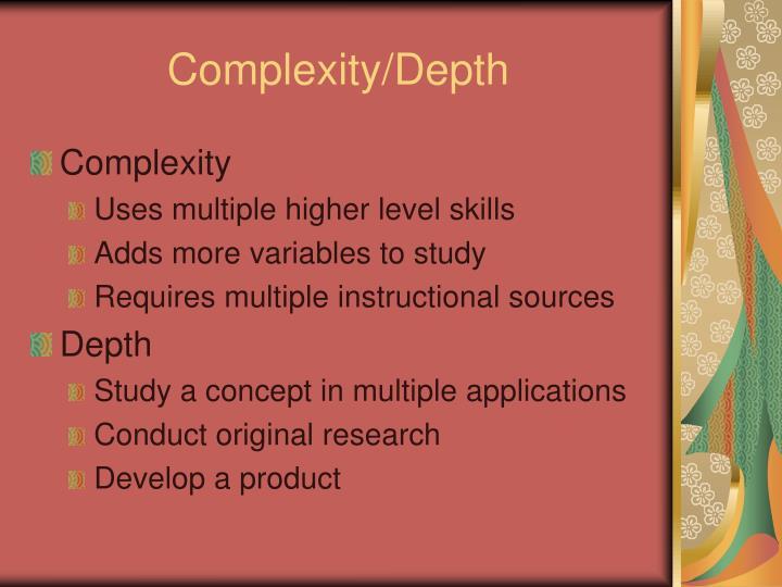 Complexity/Depth