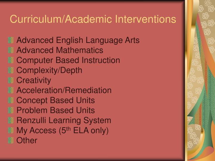 Curriculum/Academic Interventions
