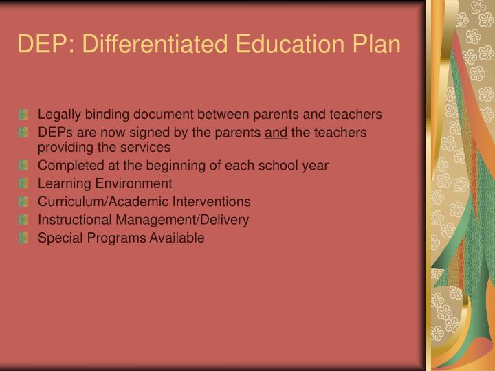 DEP: Differentiated Education Plan