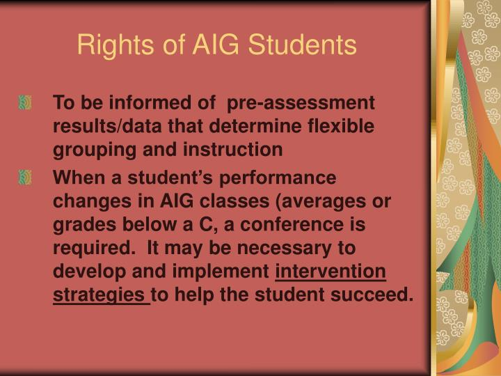 Rights of AIG Students