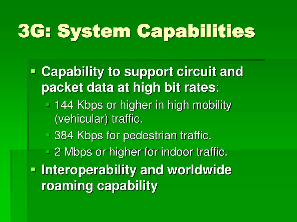 3G: System Capabilities