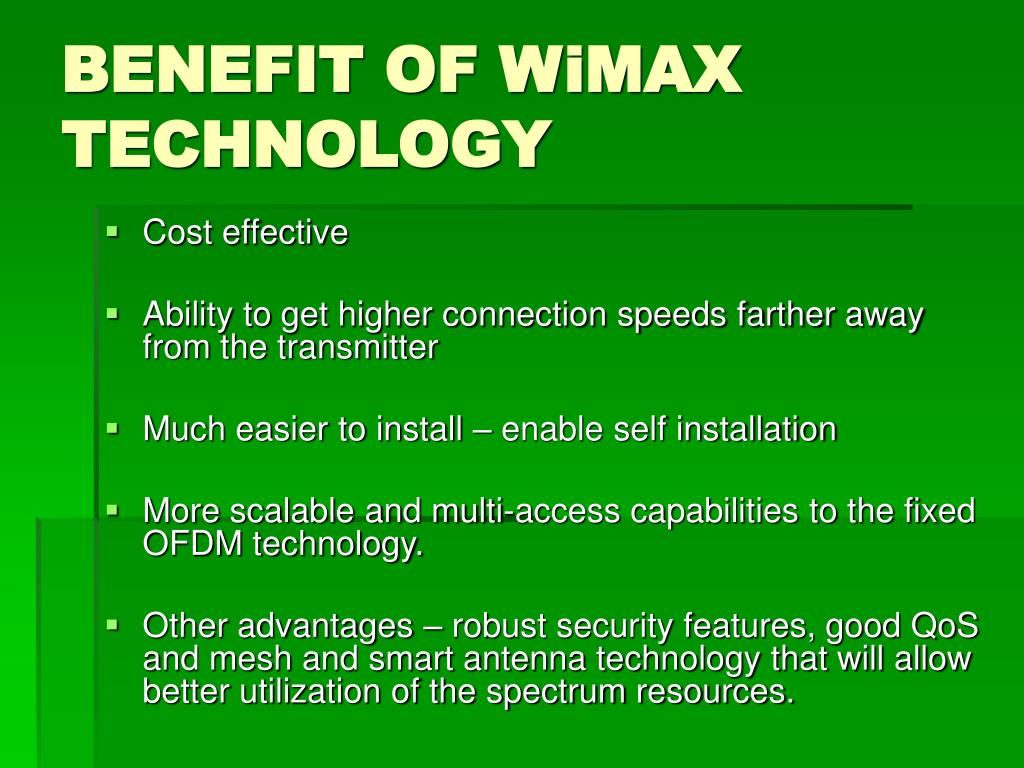 BENEFIT OF WiMAX TECHNOLOGY