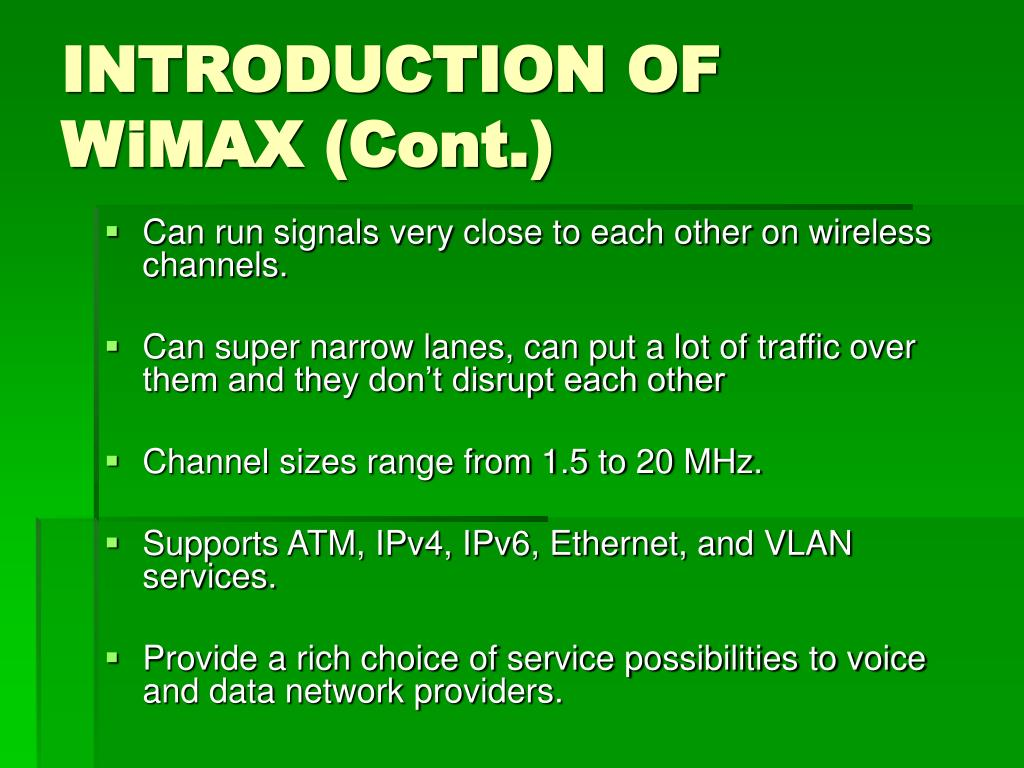 INTRODUCTION OF WiMAX (Cont.)