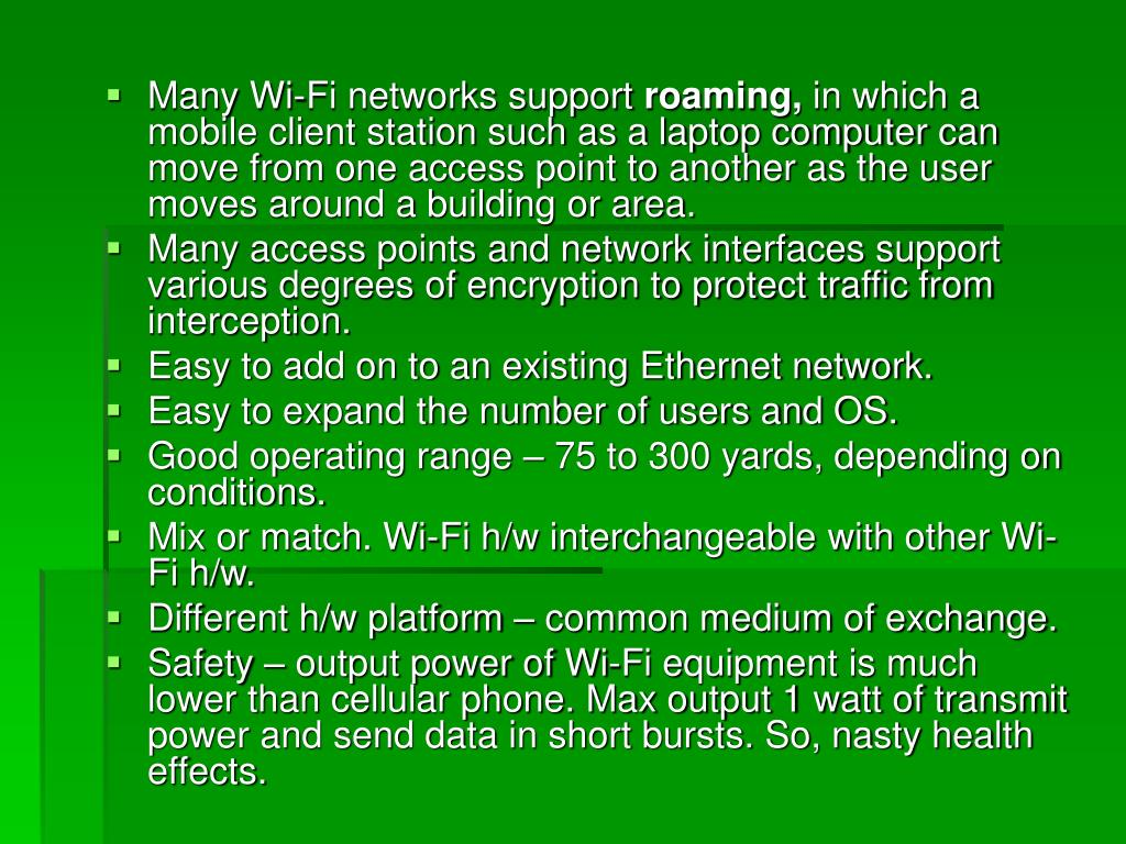 Many Wi-Fi networks support