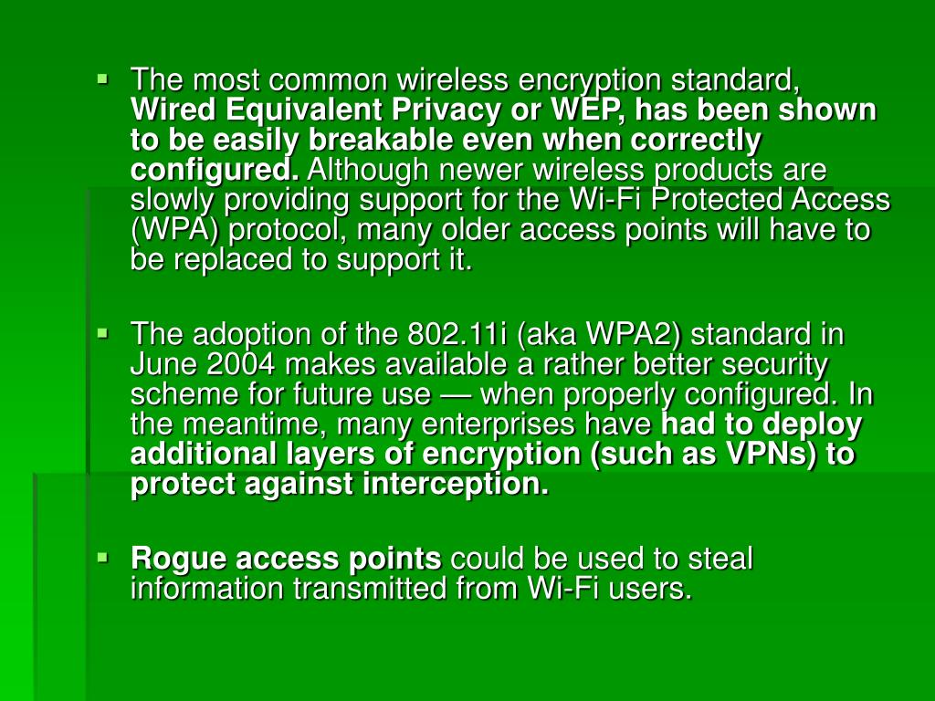 The most common wireless encryption standard,