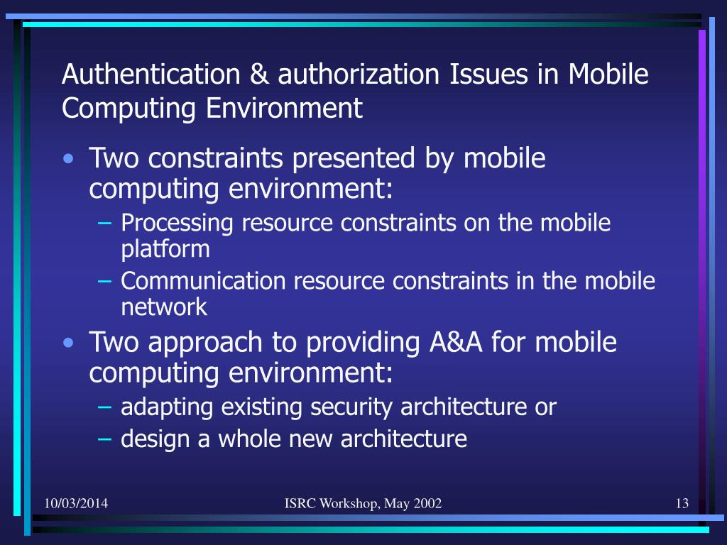 Authentication & authorization Issues in Mobile Computing Environment