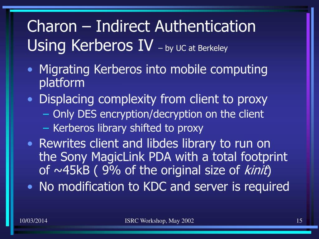 Charon – Indirect Authentication Using Kerberos IV