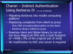 charon indirect authentication using kerberos iv by uc at berkeley