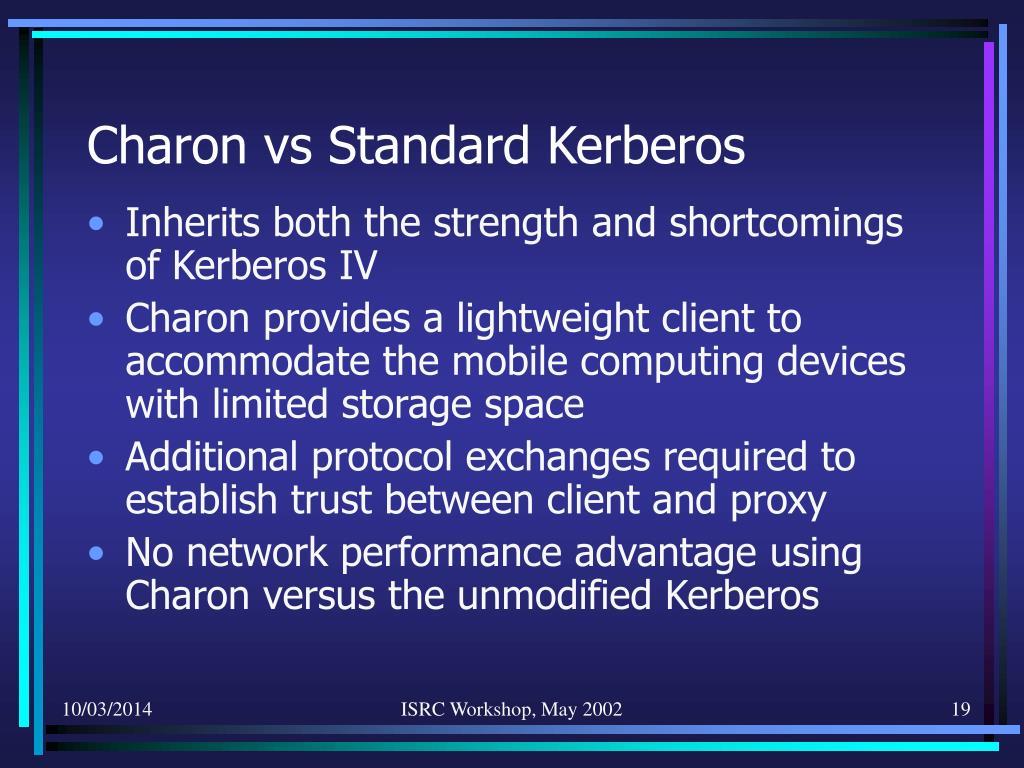 Charon vs Standard Kerberos