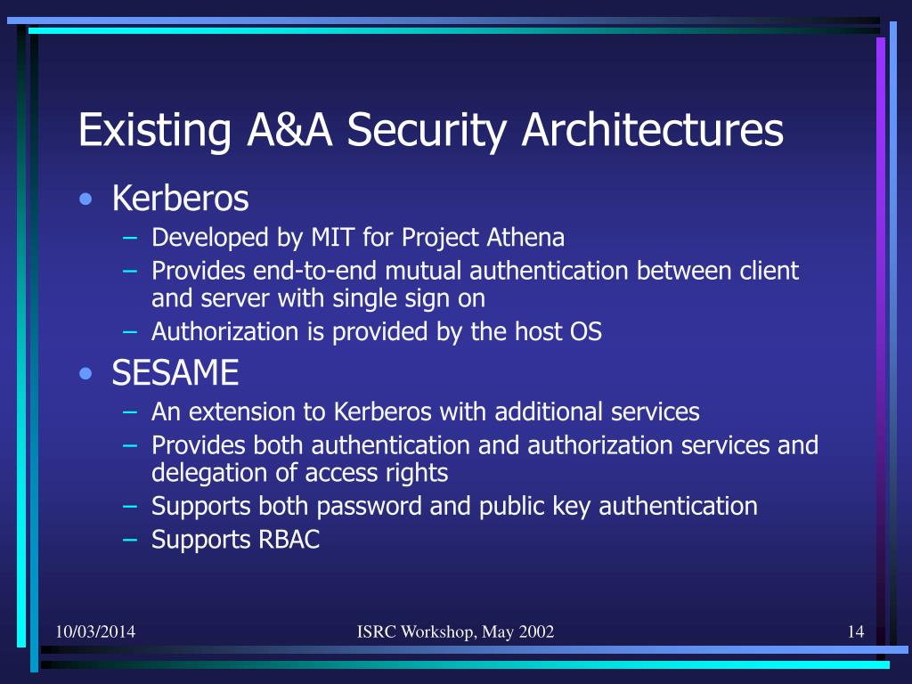 Existing A&A Security Architectures
