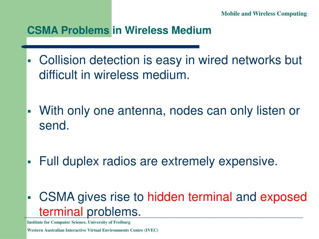 CSMA Problems in Wireless Medium