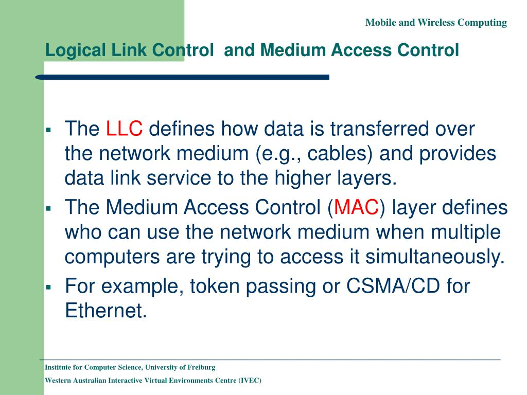 Logical Link Control  and Medium Access Control