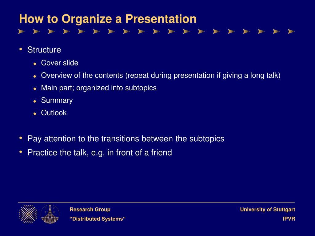 How to Organize a Presentation