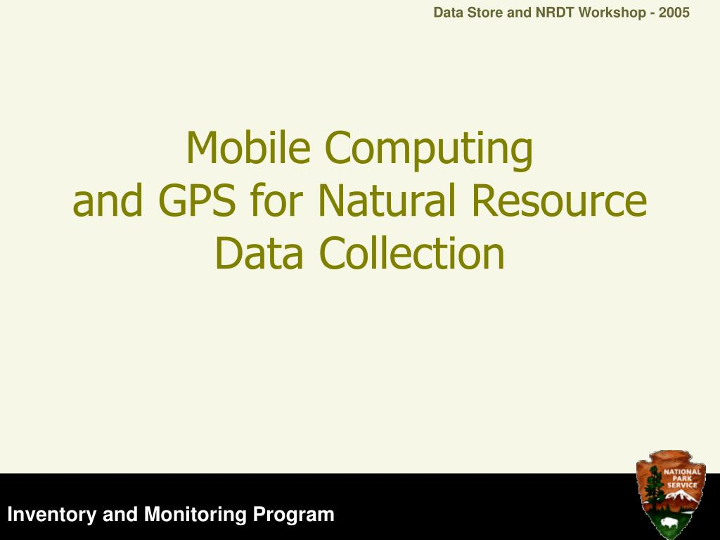 mobile computing and gps for natural resource data collection